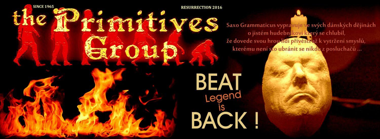 The PRIMITIVES Group - BEAT Legend is BACK !